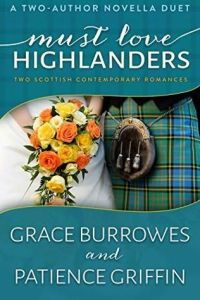 mustlovehighlanders_graceburrowes_and_patiencegriffin_feb2015