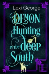 DemonHuntingInTheDeepSouth_lexigeorge_may2016